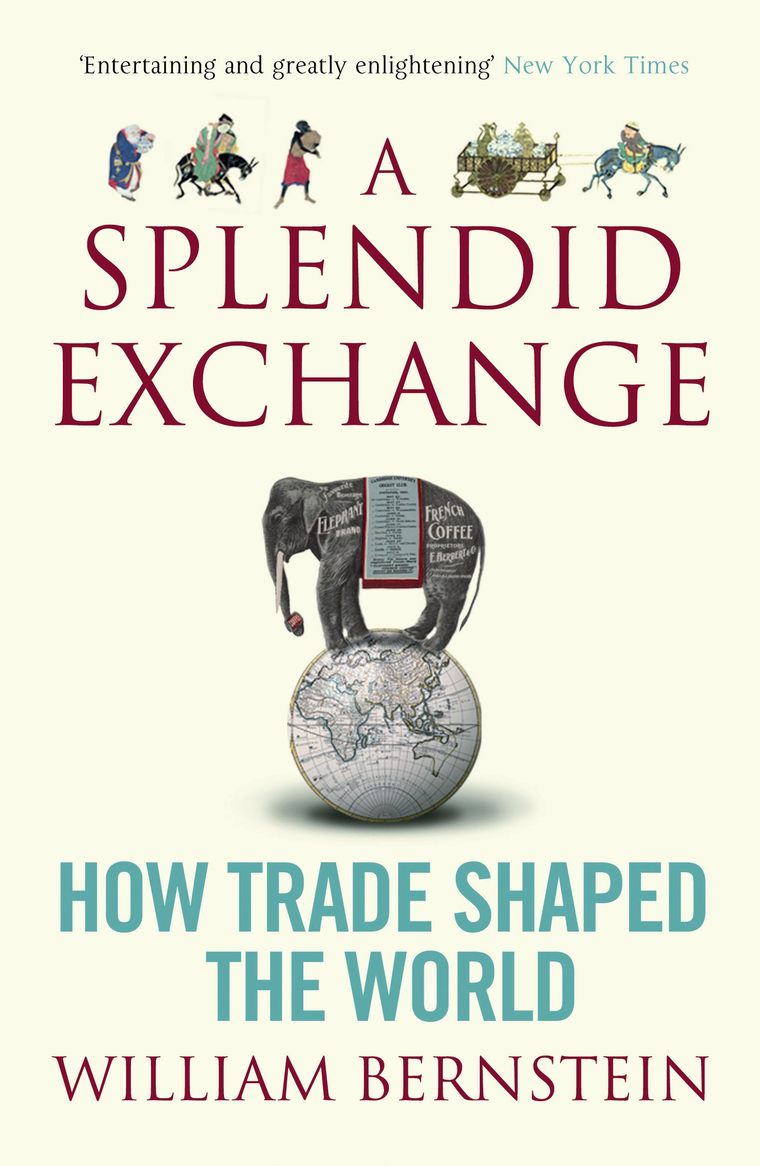 A Splendid Exchange: How Trade Shaped the World PDF