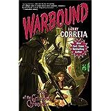 Warbound (3) (Grimnoir Chronicles)
