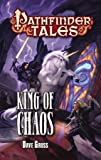 Pathfinder Tales: King of Chaos