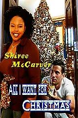 All I Want For Christmas (Mary Christmas Series Book 1) Kindle Edition
