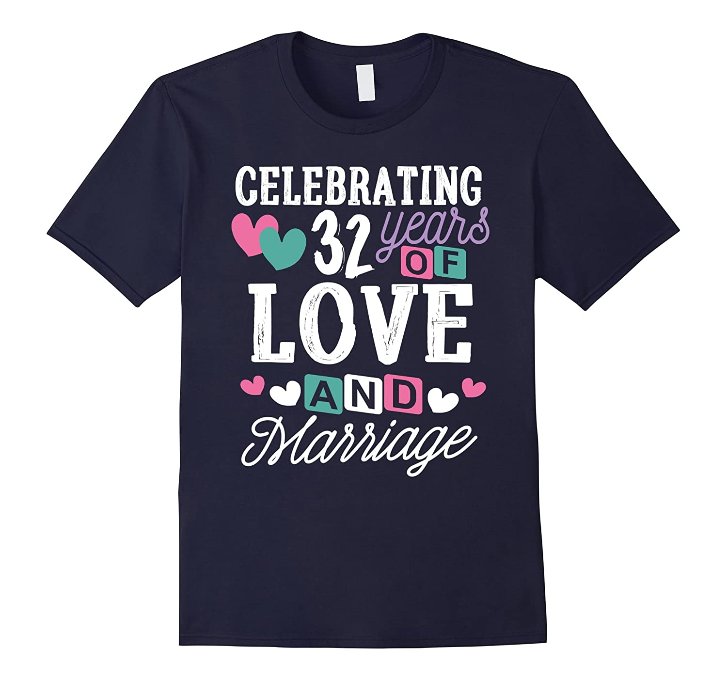32 Years Anniversary Shirt 32 Years of Love Gifts for Her-PL