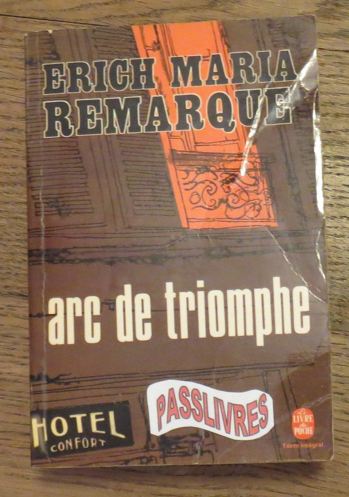 Erich Maria Remarque, Arc de Triomphe: a summary 94