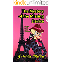 The Mystery of the Missing Device (A Secret SPY Agent adventure Book 1)