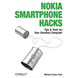 Nokia Smartphone Hacks: Tips & Tools for Your Smallest Computer