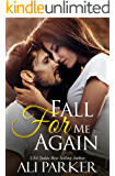Fall For Me Again