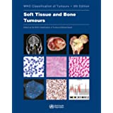 DEFAULT_SET: Soft Tissue and Bone Tumours: WHO Classification of Tumours (Medicine)