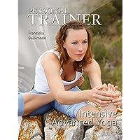 Personal Trainer: Intensive Advanced Yoga