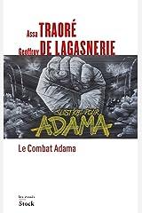 Le combat Adama (Essais - Documents) (French Edition) Kindle Edition