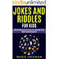 Jokes And Riddles For Kids: Did You Know That You Can Get Your Daily Dose Of Fun WHILE Increasing Your IQ?