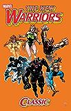 New Warriors Classic Vol. 1 (New Warriors (1990-1996))