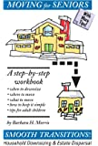 Moving for Seniors: A Step-by-Step Workbook
