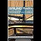 SAILING AWAY: Solo Sailing the Atlantic & Caribbean (English Edition)