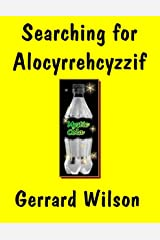 Searching for Alocyrrehcyzzif Kindle Edition
