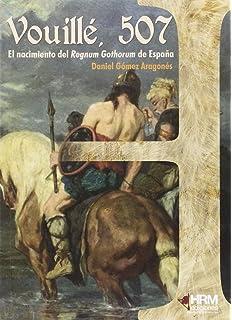 Los Godos. Desde Sus Orígenes Bálticos Hasta Alarico I Autor: Amazon.es: Domínguez Hernández, Fernando: Libros