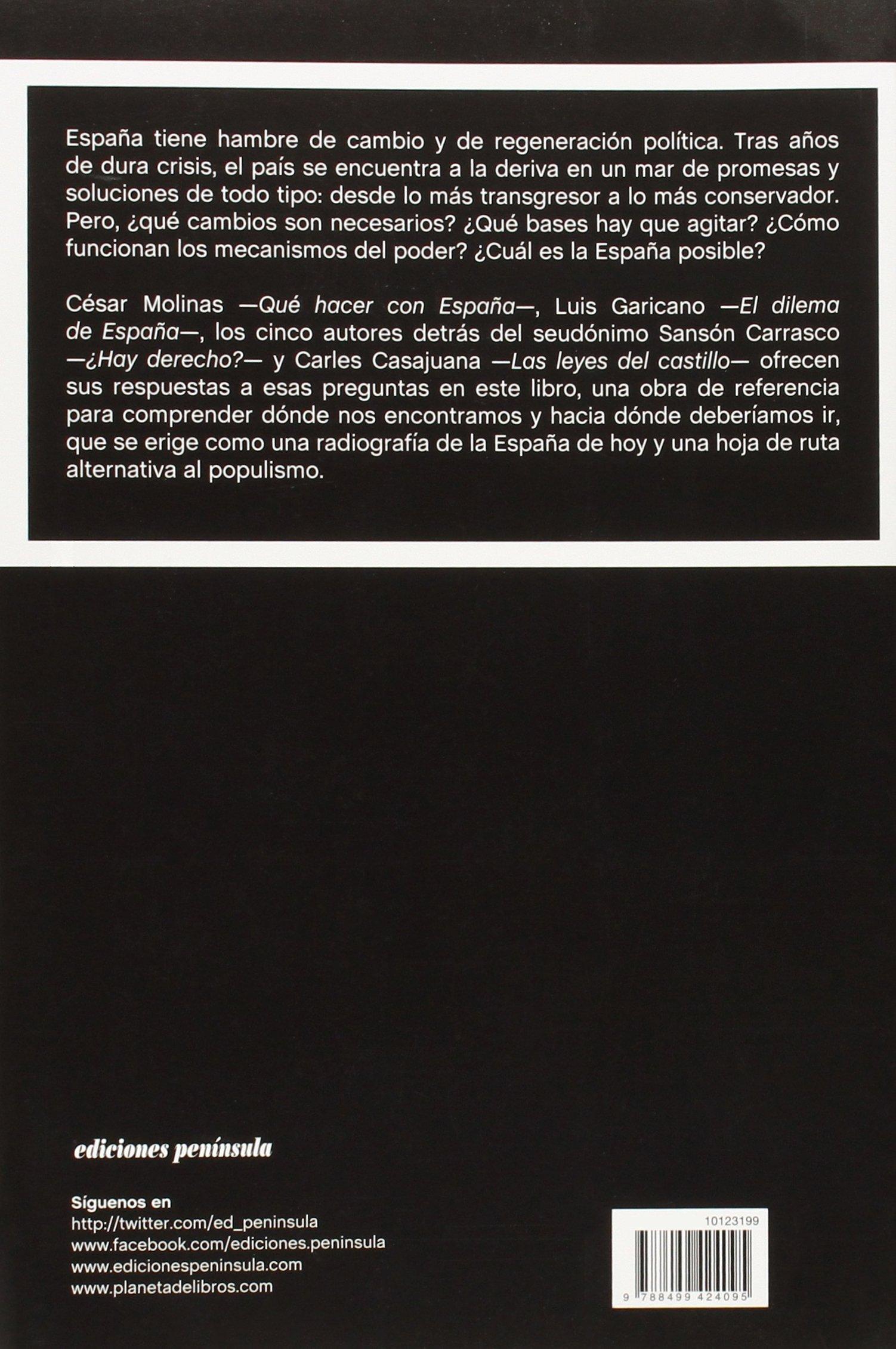 La España posible: Tres ensayos para un nuevo regeneracionismo y una reflexión sobre el poder ATALAYA: Amazon.es: Molinas Sans, César, Garicano, Luis, Carrasco, Sansón, Casajuana, Carles: Libros