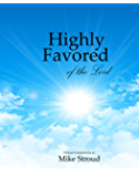 Highly Favored of the Lord
