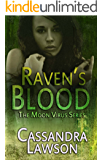 Raven's Blood (Moon Virus Book 1)