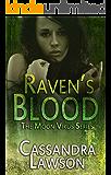 Raven's Blood (Moon Virus Book 1)