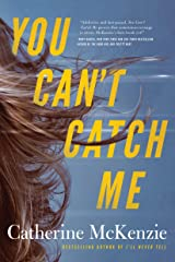 You Can't Catch Me (English Edition) eBook Kindle