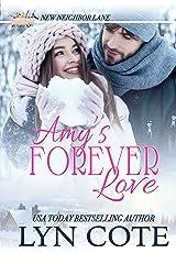 Amy's Forever Love: Heartwarming Faith-filled Romance (New Neighbor Lane Book 1) Kindle Edition