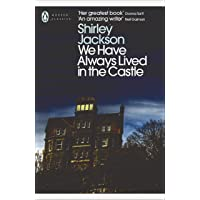 We have always lived in the castle: Shirley Jackson