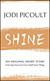 Shine: An original short story featuring characters from Small Great Things