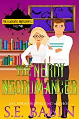 The Nerdy Necromancer (The Deadicated Matchmaker Book 1) Kindle Edition