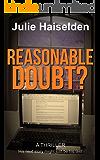 Reasonable Doubt?