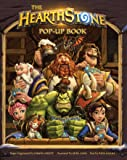 The Hearthstone Pop-Up Book (Volume 1)
