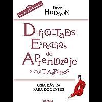 Dificultades específicas de aprendizaje y otros trastornos: Guía básica para docentes (Educación Hoy nº 209)