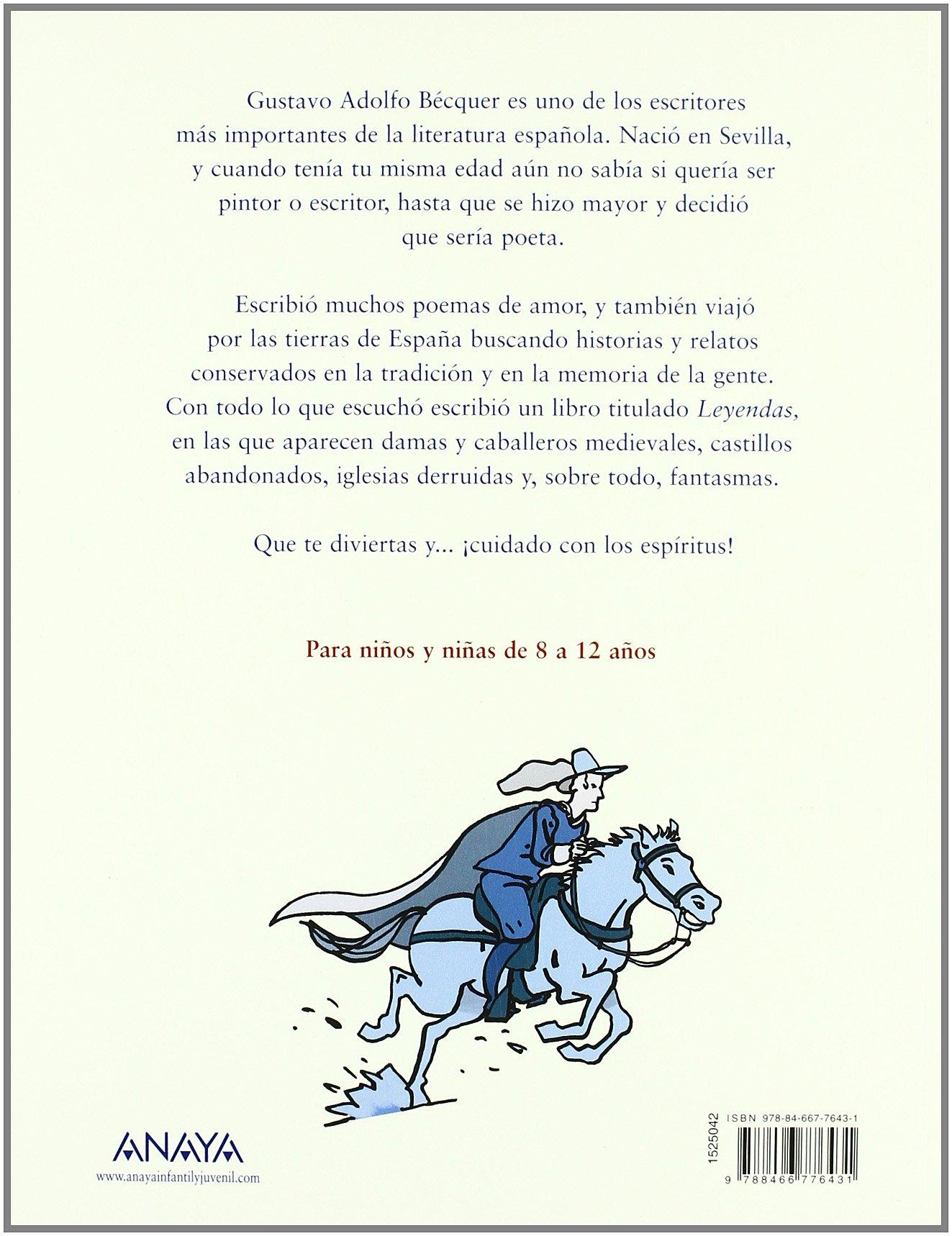 Leyendas de Bécquer contadas por Eliacer Cansino: Amazon.es: Cansino, Eliacer, Flores, Enrique: Libros