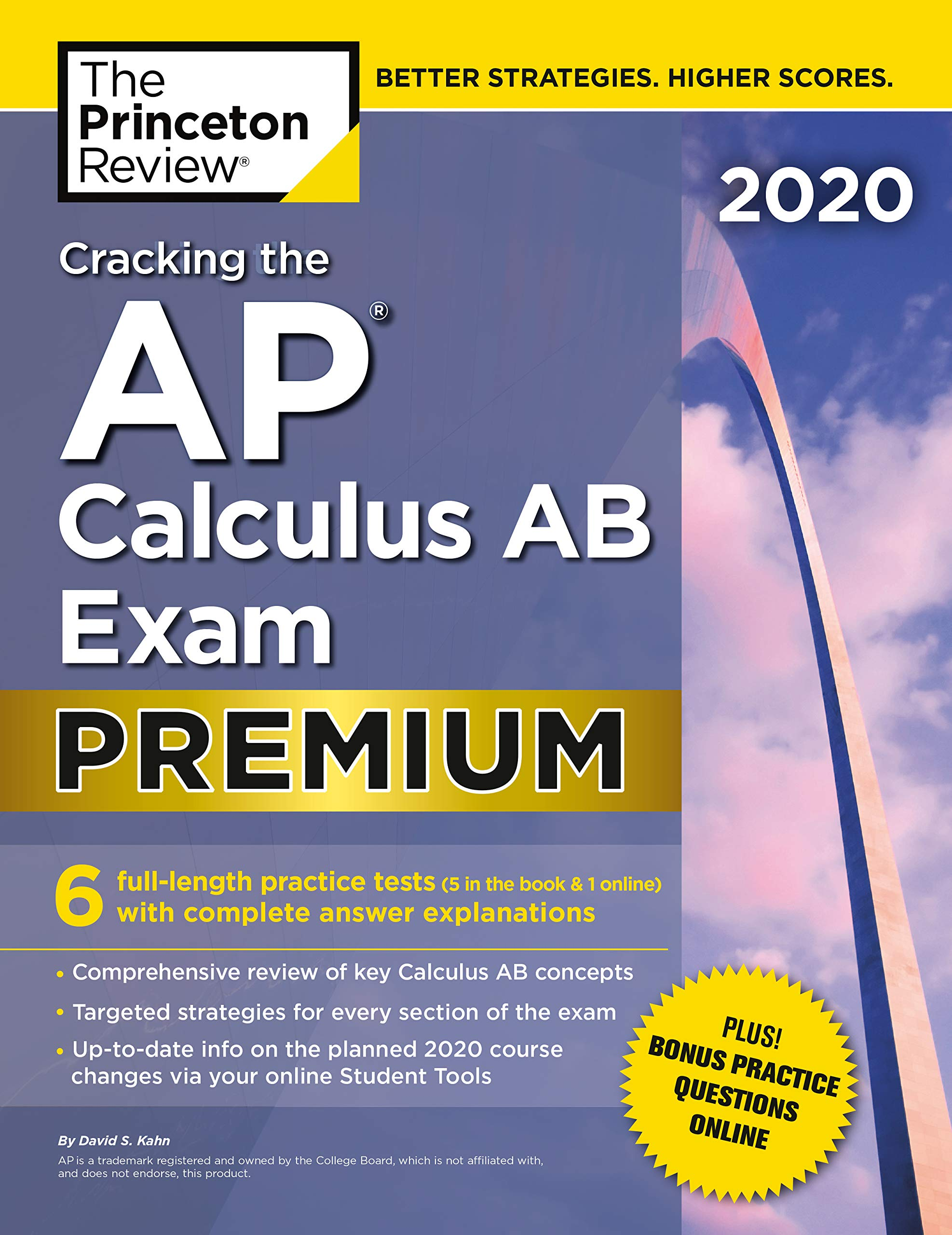 Cracking the AP Calculus AB Exam 2020, Premium Edition: 6 Practice Tests + Complete Content Review (College Test Preparation) by Princeton Review