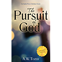 The Pursuit of God (Updated, Annotated)