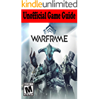 Warframe: Unofficial Game Guide