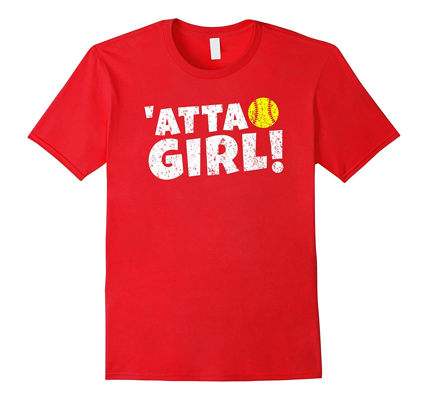'Atta Girl Funny Softball Saying Cute Gift T Shirt-Rose