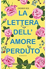 La lettera dell'amore perduto (Italian Edition) Kindle Edition