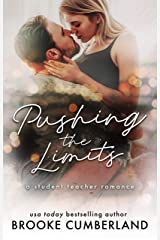 Pushing the Limits: A Student Teacher Romance Kindle Edition