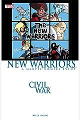 Civil War Prelude: New Warriors (New Warriors (2005)) Kindle Edition