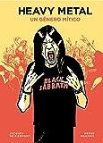 Heavy metal: Un género mítico (Guías ilustradas)