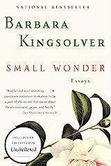 Small Wonder: Essays Kindle Edition