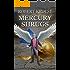 Mercury Shrugs: (Mercury Series Book 5)