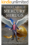 Mercury Shrugs: (Mercury Series Book 5) (English Edition)
