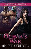 Octavia's War (Destiny's Trinities Book 6)