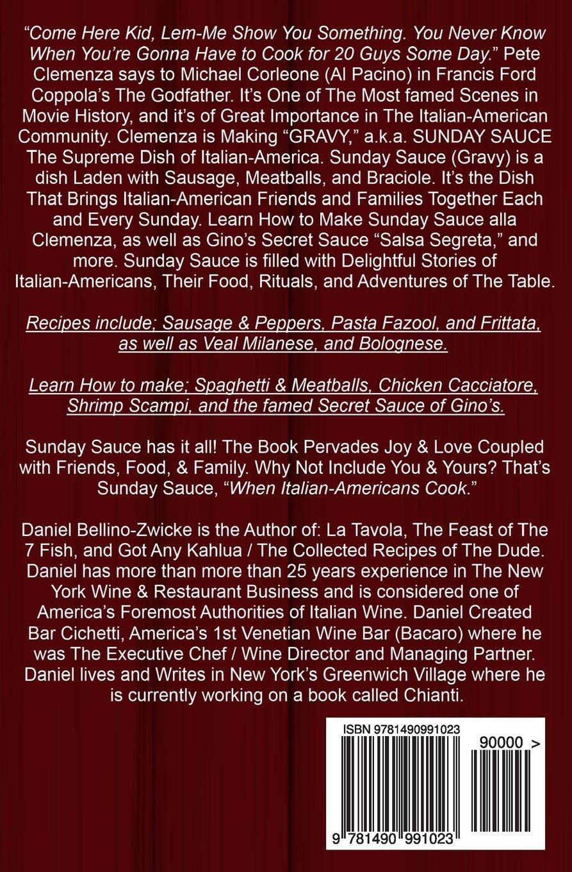 Sunday Sauce: When Italian-Americans Cook: Daniel Bellino-Zwicke:  9781490991023: Amazon.com: Books