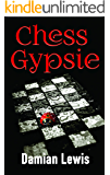 Chess Gypsie (Gypsie Series Book 1)