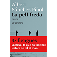 La pell freda (Catalan Edition)