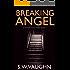 Breaking Angel (House Phoenix Book 1)