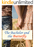 THE BACHELOR AND THE BUTTERFLY: a beautiful romantic suspense