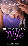 He Who Finds A Wife: Nylah's Story (Finding Love Series Book 1)