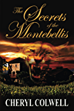 The Secrets of the Montebellis: Escape is only the first of her dreams